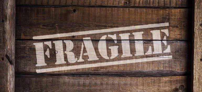 Fragile on wooden box